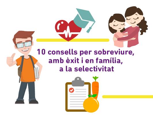 10 Consells Per Sobreviure, Amb èxit I En Família, A La Selectivitat